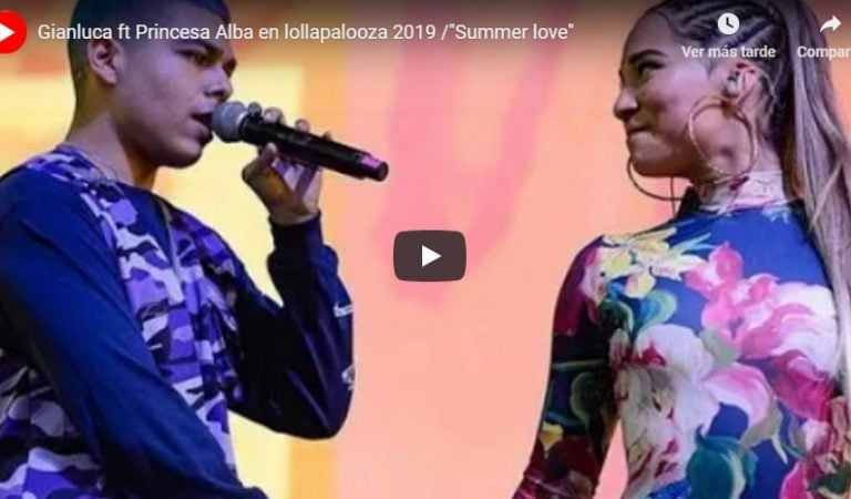 Gianluca ft Princesa Alba en lollapalooza 2019 «Summer love»