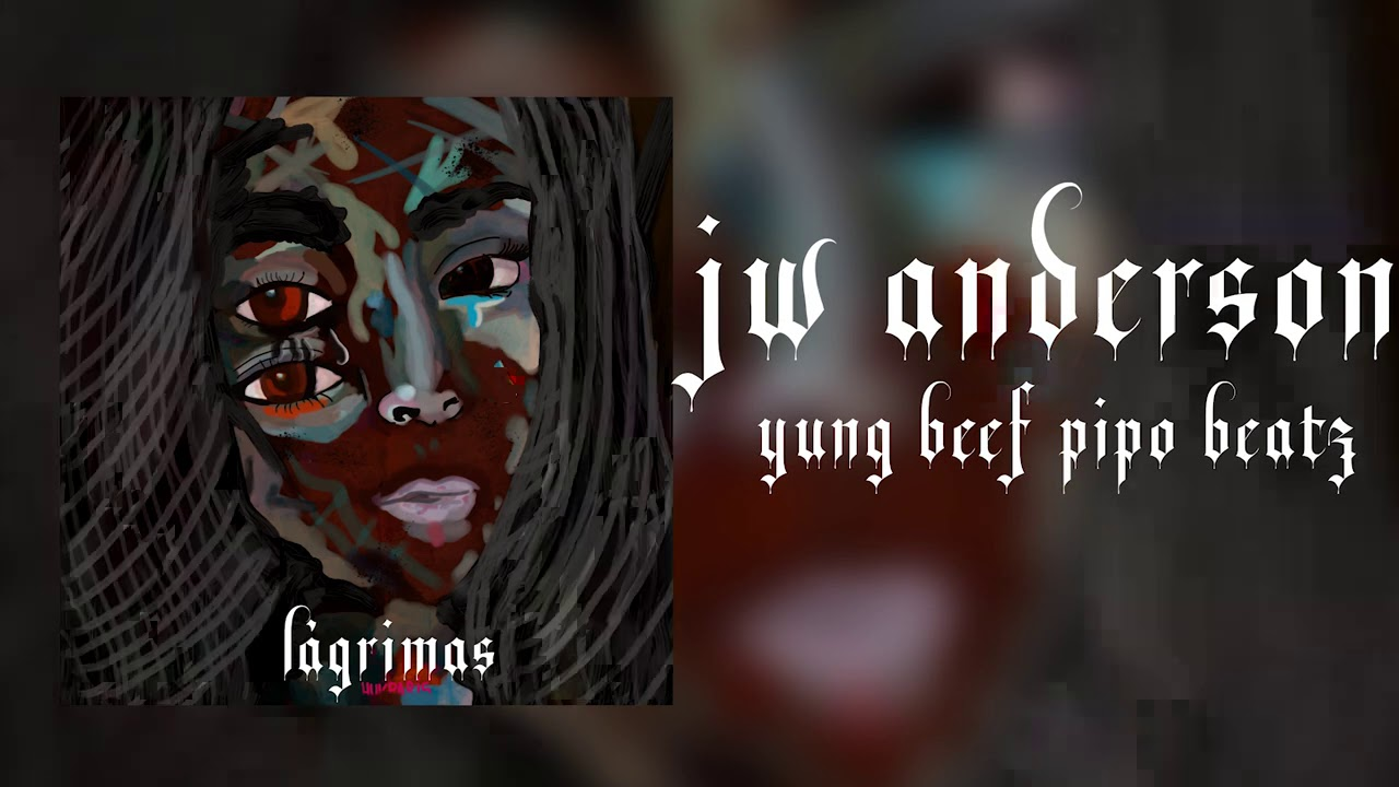 YUNG BEEF & PIPO BEATZ – JW ANDERSON